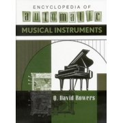 Encyclopedia of Automatic Musical Instruments (Hardcover)