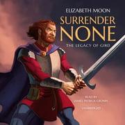 Surrender None - Audiobook