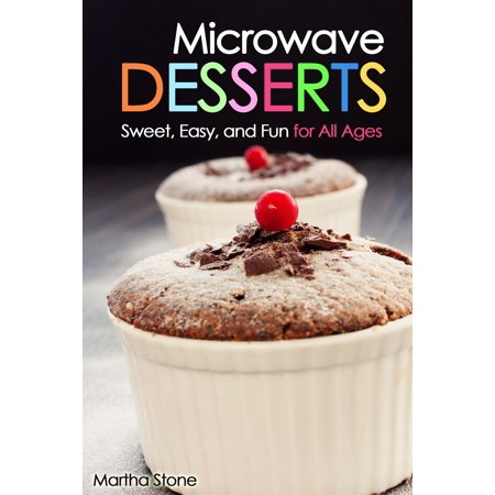 Microwave Desserts: Sweet, Easy, and Fun for All Ages - eBook - Fun And Easy Halloween Desserts