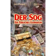 Der Sog - ein tdliches Ultimatum - eBook