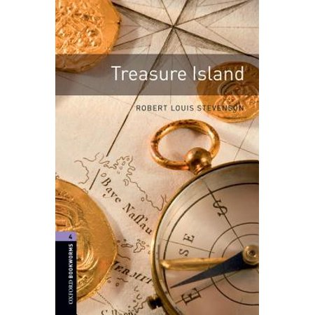 Four Crown Oxford - Oxford Bookworms Library: Treasure Island : Level 4: 1400-Word Vocabulary
