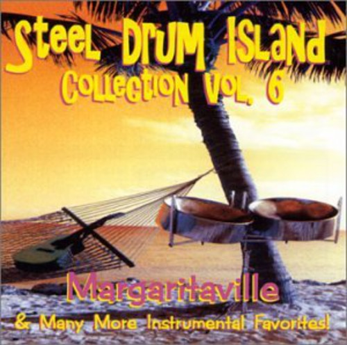 Steel Drum Island Steel Drum Island Collection: Margaritaville & Mor [CD] by
