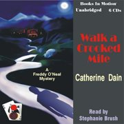 Walk a Crooked Mile - Audiobook