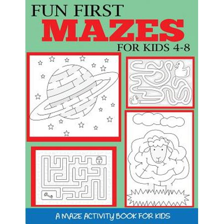 Fun First Mazes for Kids 4-8 : A Maze Activity Book for Kids (Halloween Activity For First Grade)