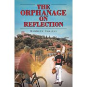 The Orphanage on Reflection (Paperback)
