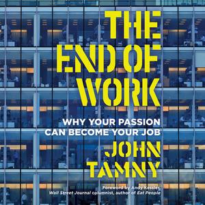 End of Work, The - Audiobook