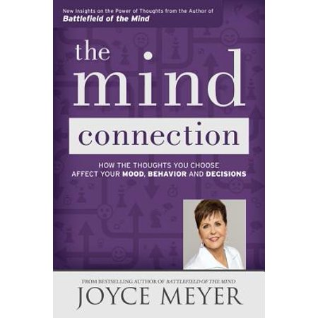 The Mind Connection : How the Thoughts You Choose Affect Your Mood, Behavior, and (Wax Tailor In The Mood For Life)