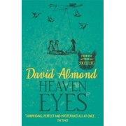 Heaven Eyes. David Almond