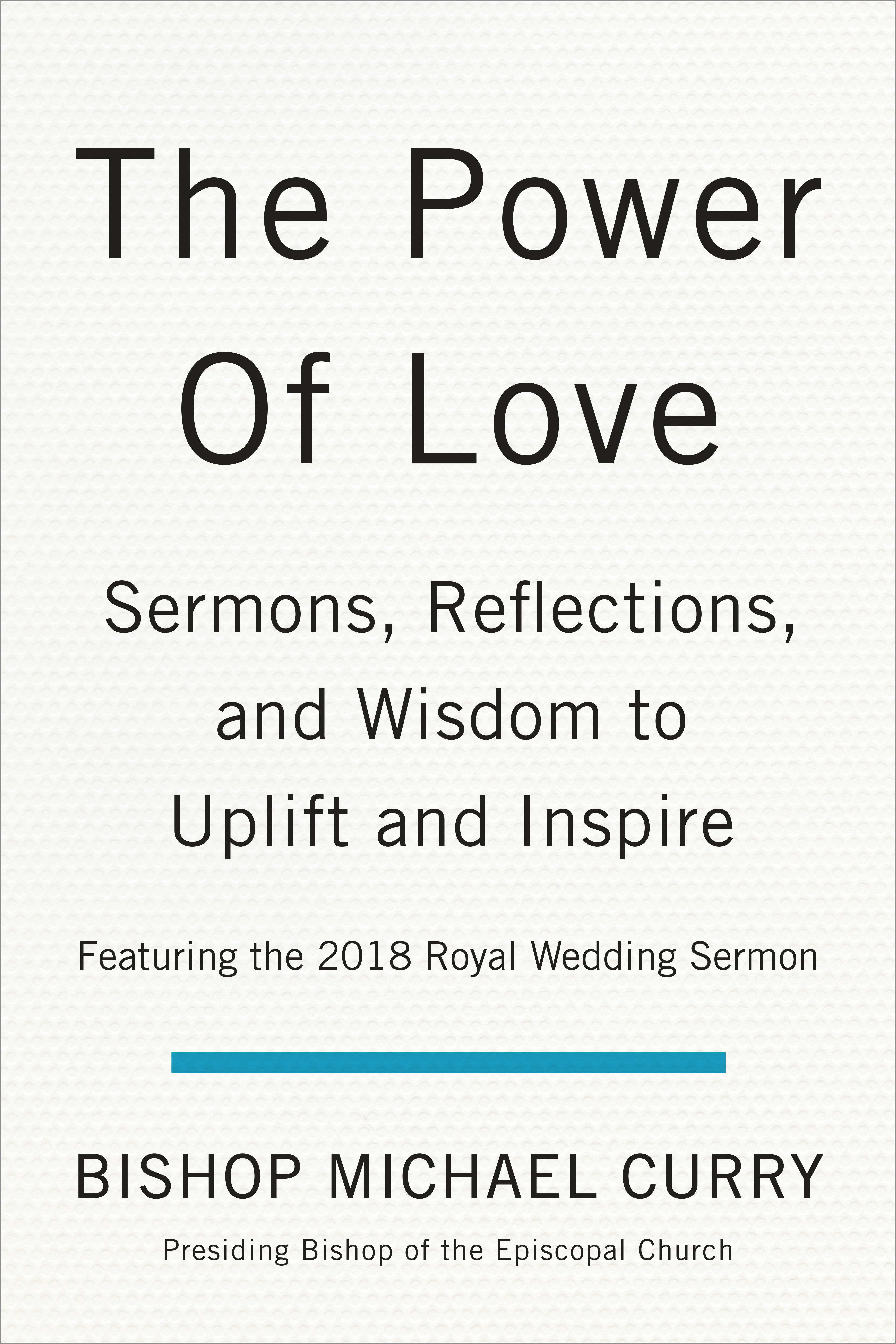 Descargar PDF The Power Of Love : Sermons, Reflections, And