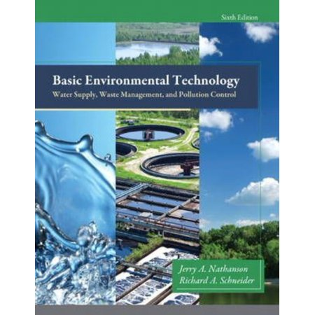Basic Environmental Technology: Water Supply, Waste Management, and Pollution Control