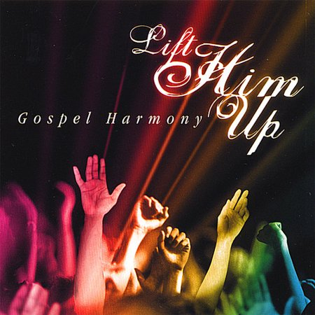 Lift Him Up (Praise Him Praise Him And Lift Him Up)