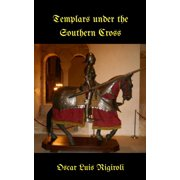 Templars under the Southern Cross - eBook