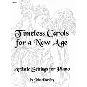 Timeless Carols for a New Age