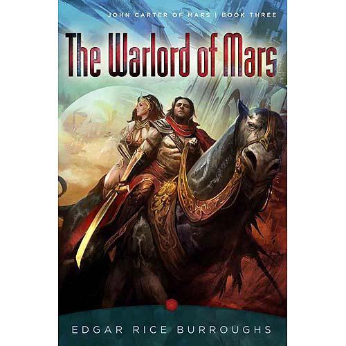 The Warlord of Mars : John Carter of Mars, Book Three