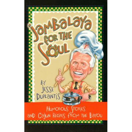 Creole Houses - Jambalaya for the Soul : Humorous Stories and Cajon Recipes from the Bayou