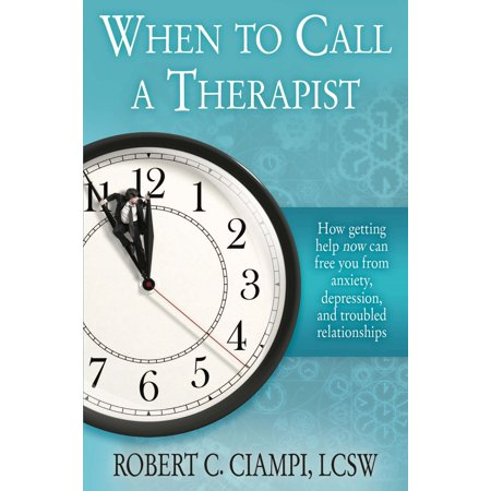 Walmart Call In Number >> When To Call A Therapist Ebook