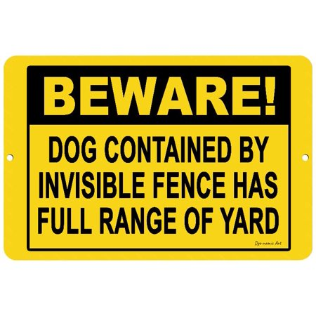 Dye-namic Art Beware Dog Contained by Invisible Fence 12