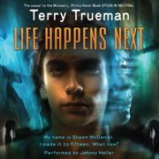 Life Happens Next - Audiobook