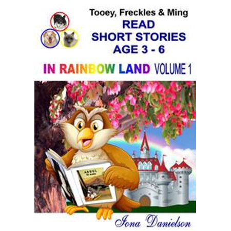 Tooey, Freckles & Ming Read Short Stories Age 3-6 In Rainbow Land Volume 1 - eBook