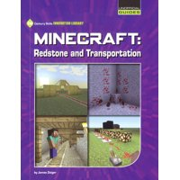 21st Century Skills Innovation Library: Unofficial Guides Junior: Minecraft: Redstone and Transportation (Hardcover)