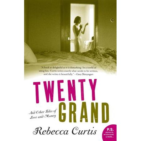 Twenty Grand : And Other Tales of Love and Money (Of Love And Other Demons Chapter Summaries)