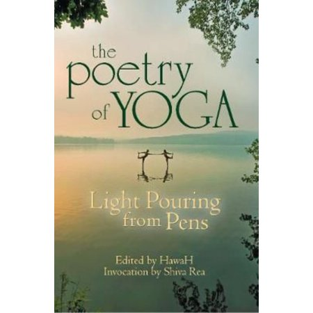 The Poetry of Yoga: Light Pouring from Pens