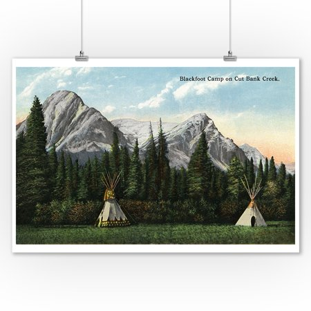 Glacier National Park  Montana   View Of A Blackfoot Camp On Cut Bank Creek  9X12 Art Print  Wall Decor Travel Poster
