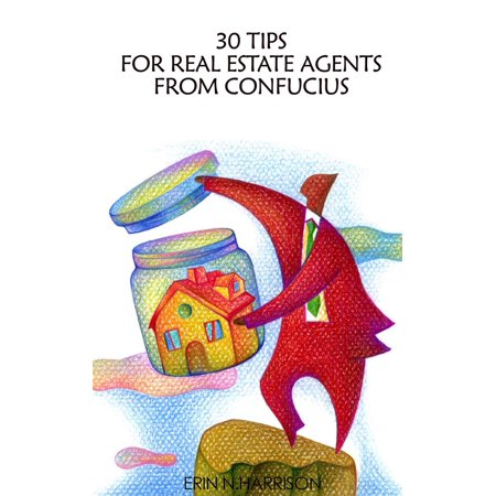 Estate 30 Collection (30 Tips for Real Estate Agents from Confucius - eBook )