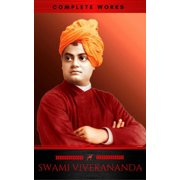 Swami Vivekananda: Complete Works - eBook