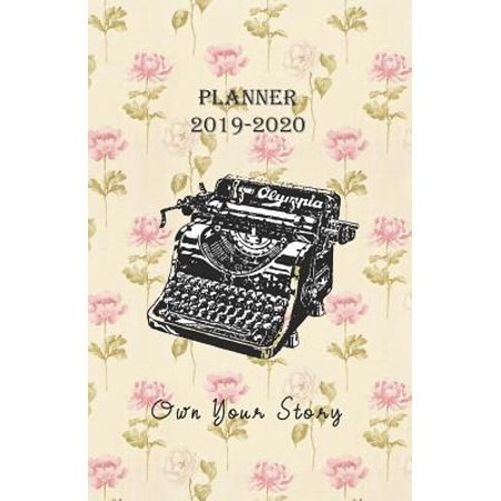Planner 2019 - 2020 Own Your Story: 18 Month Academic Diary / Agenda from JULY 2019 through DECEMBER 2020 with yearly overviews, monthly calendars and