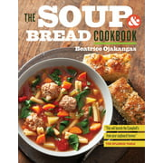 The Soup and Bread Cookbook (Paperback)