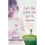 Call Me When You Get To Heaven - eBook