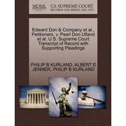 Edward Don & Company et al., Petitioners, V. Pearl Don Ufland et al. U.S. Supreme Court Transcript of Record with Supporting Pleadings