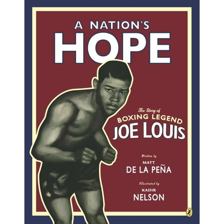 Boxing Legend (A Nation's Hope: the Story of Boxing Legend Joe Louis : The Story of Boxing Legend Joe Louis)