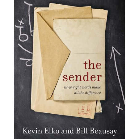 The Sender : A Story About When Right Words Make All The (Bible Verses About Walking The Right Path)