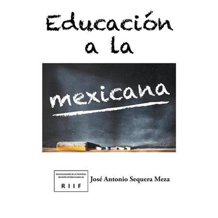 Educación a La Mexicana - eBook