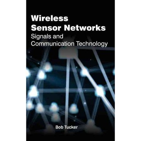 Wireless Sensor Networks  Signals And Communication Technology