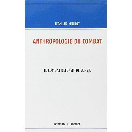 Anthropologie Du Combat