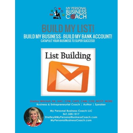 Build My List    Build My Business    Build My Bank Account   Using List Building Strategies  Email Marketing  Webinars And Much More To Track And Wat