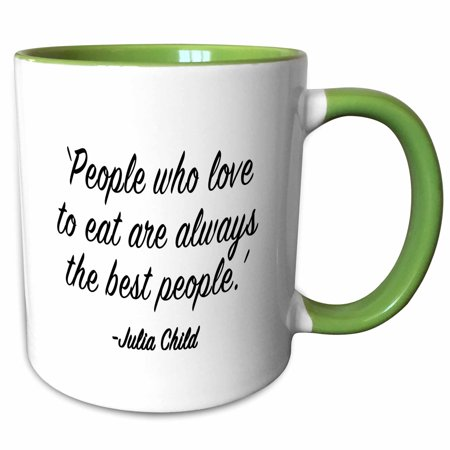 3dRose PEOPLE WHO LOVE TO EAT ARE ALWAYS THE BEST PEOPLE - Two Tone Green Mug, (Best Greens To Eat)