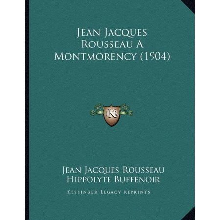 Jean Jacques Rousseau a Montmorency (1904)