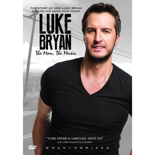 Luke Bryan: The Man, The Music