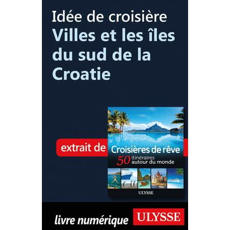 Idée de croisière - Villes et les îles du sud de la Croatie - eBook](Ville De Halloween)
