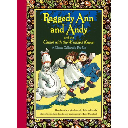 Raggedy Ann and Andy and the Camel with the Wrinkled Knees ()