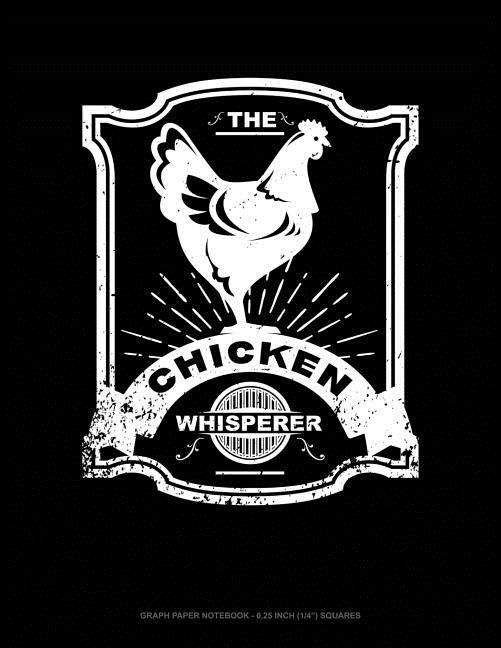 chicken whisperer  graph paper notebook  4