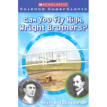 The Wright Brothers Plane (Can You Fly High, Wright Brothers?)