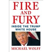 Fire and Fury: Inside the Trump White House (Hardcover)(Large Print)