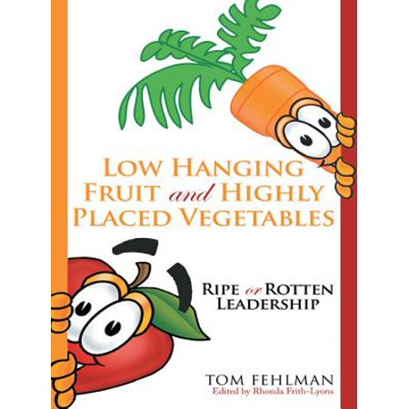 Low Hanging Fruit and Highly Placed Vegetables -