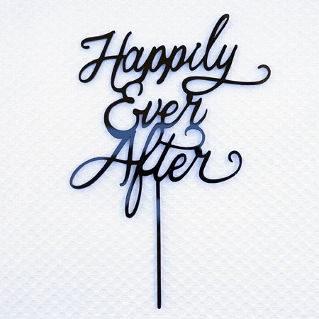 Happily Ever After Cake Topper (Happily Ever After Wedding Cake Topper Black Acrylic Bride and Groom Modern Calligraphy Cake)