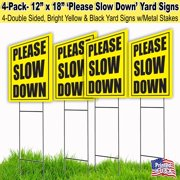 4 Pack Slow Down 12x18 Lawn Signs with H-stakes